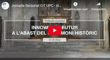 """Video resum de la trobada sectorial: """"INNOVACIÓ I FUTUR A L'ABAST DEL PATRIMONI HISTÒRIC"""""""