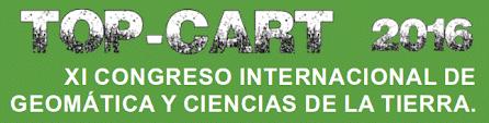 Participation al XI Congreso Internacional de Geomática y Ciencias de la Tierra 2016 (TOPCART 2016)