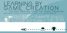 "International Summer School on ""LEARNING BY GAME CREATION: Cultural Heritage, Cities and Digital Humanities"""
