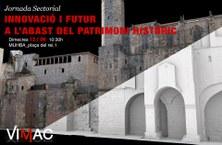 """12/06 Encuentro sectorial: """"INNOVACIÓ I FUTUR A L'ABAST DEL PATRIMONI HISTÒRIC"""""""